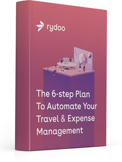The 6-step Plan To Travel & Expense Management Automation