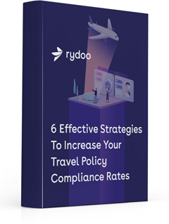 6 effective strategies to increase your travel policy compliance rates